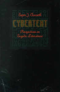 Aarseth's Cybertext: Perspectives on Ergodic Literature